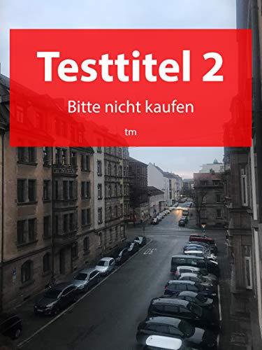 Testtitel 2 - Bitte nicht kaufen