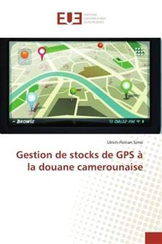 Gestion de stocks de GPS à la douane camerounaise (OMN.UNIV.EUROP.)