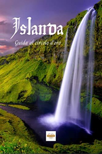Islanda: Guida al Circolo d'Oro