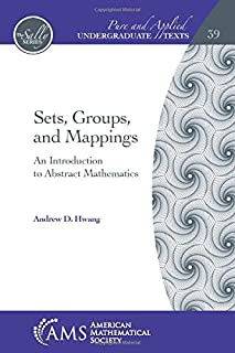Sets, Groups, and Mappings: An Introduction to Abstract Mathematics