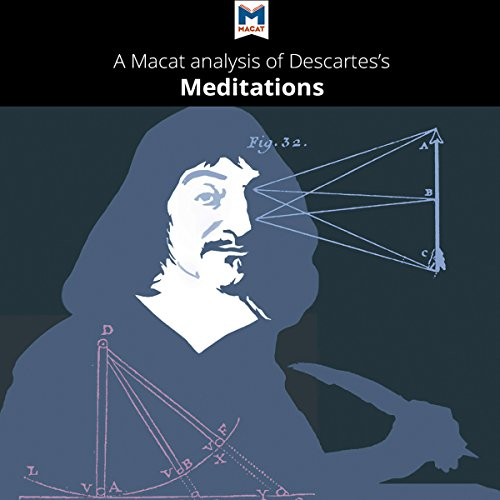 A Macat Analysis of René Descartes' Meditations on First Philosophy cover art