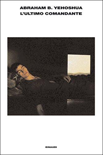 L'ultimo comandante (L'Arcipelago Einaudi Vol. 69)