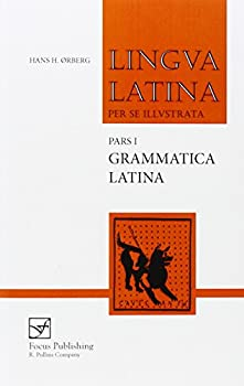 Lingua Latina per se illustrata Pars I  Familia Romana Grammatica Latina  Latin Edition
