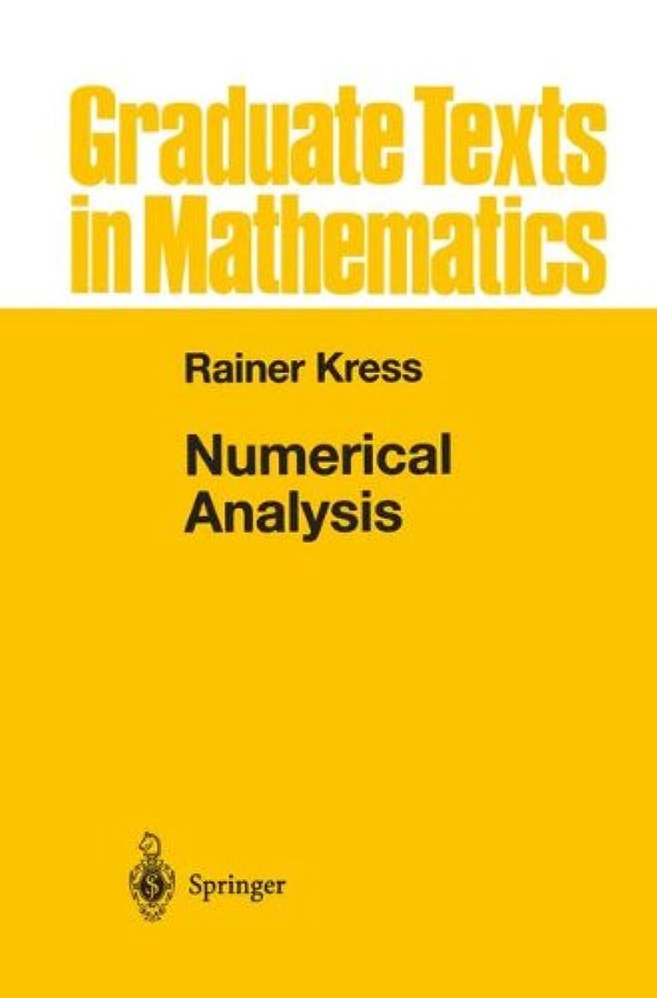 根絶する属するシミュレートするNumerical Analysis (Graduate Texts in Mathematics)