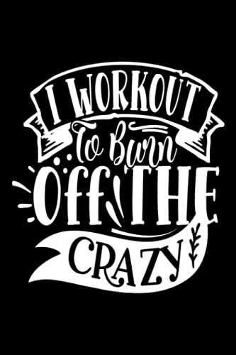 i workout to burn off the crazy: Challenge Techniques, with prompt Creativity Pro Drawing Writing Sketching, 120 Pages, 6x9 Watercolor Space Design ... Creative Doodling, Sketchbook Space Design