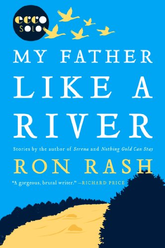 My Father Like a River (English Edition)