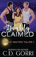 Doubly Claimed (Twice Mates Tales)