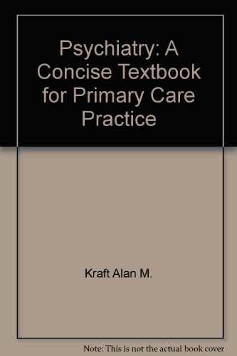 Psychiatry: A concise textbook for primary care practice