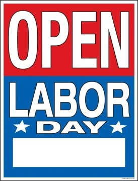 Open Labor Day Hours Window Sale Sign Posters Retail Business Store Signs P70-38 x 50