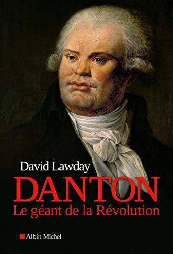Danton: Le géant de la Révolution