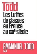 Les Luttes de classes en France au XXIe siècle d'Emmanuel Todd