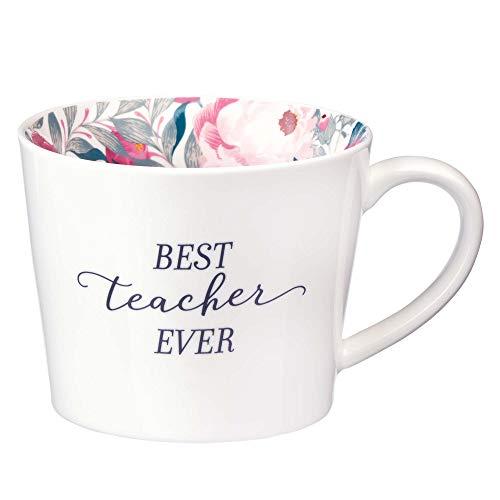 Best Teacher Ever Mug in Floral Ceramic Coffee Mug, Inspirational Teacher Mug 13 oz.
