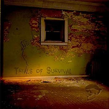 Trials of Survival