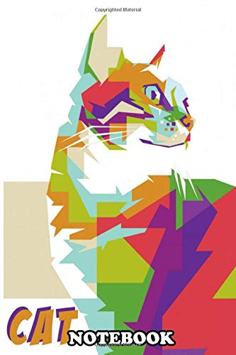Notebook: Cat In Simple Illustration Of Wpap Pop Art , Journal for Writing, College Ruled Size 6' x 9', 110 Pages