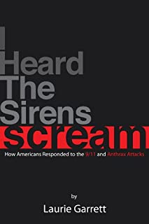 I HEARD THE SIRENS SCREAM: How Americans Responded to the 9/11 and Anthrax Attacks (English Edition)