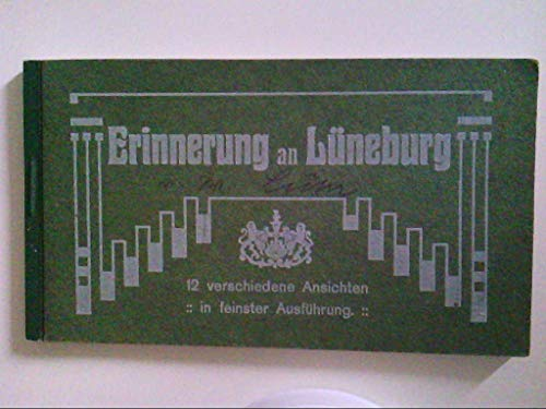 Lüneburg. Erinnerungen. Leporello. Inhalt 12 Karten. Markt mit Rathaus u.a. AK.