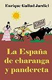 La España de charanga y pandereta