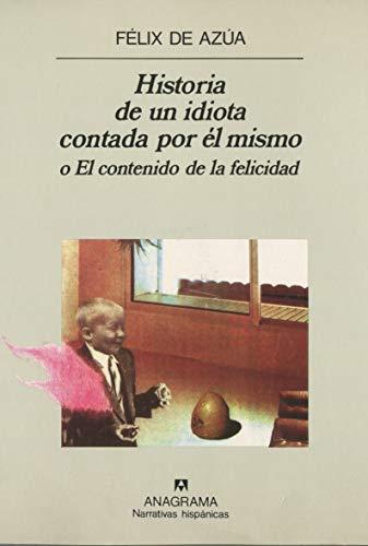 Historia de un idiota...