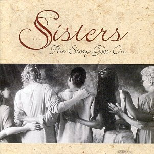Sisters: Story Goes on by Various Artists, CeCe Winans, Kathy Troccoli, Tata Vega (1996-04-09)