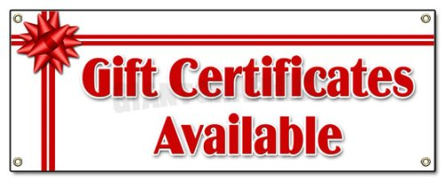 Gift CERTIFICATES Available Banner Sign Signs New