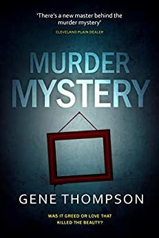 Murder Mystery (Dade Cooley Book 1) by [Gene Thompson]