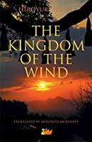 The Kingdom of the Wind (Anthem Cosmopolis Writings)