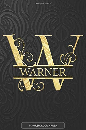 Warner: Warner Name Planner, Calendar, Notebook ,Journal, Golden Letter...