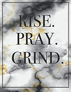 Rise.Pray.Grind: A Daily  Bullet Journal Notebook 8.5X11