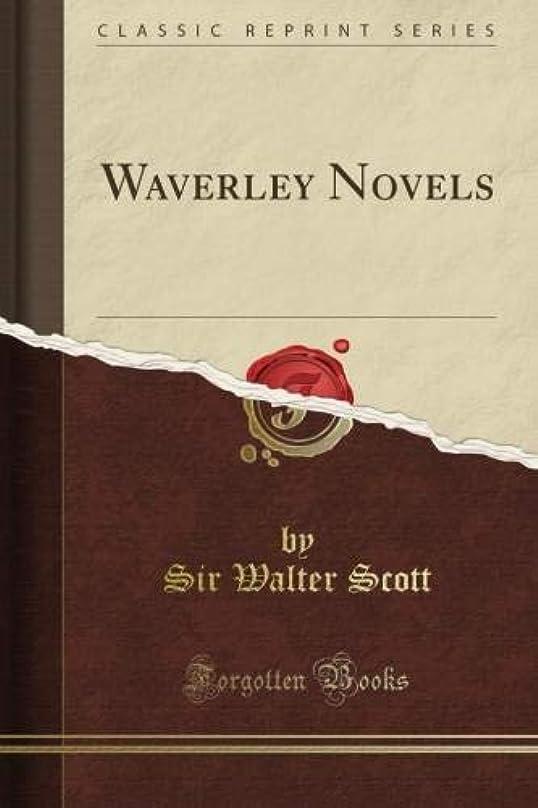ブロッサム受信機入るWaverley Novels (Classic Reprint)