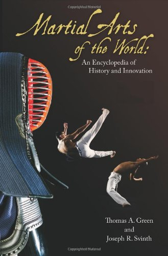 Martial Arts of the World [2 volumes]: An Encyclopedia of History and Innovation