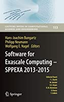 Software for Exascale Computing - SPPEXA 2013-2015 (Lecture Notes in Computational Science and Engineering (113))