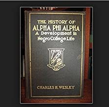 The History of Alpha Phi Alpha: A Development in Negro College Life