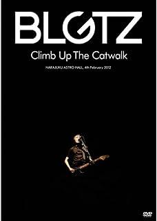 CLIMB UP THE CATWALK [DVD]