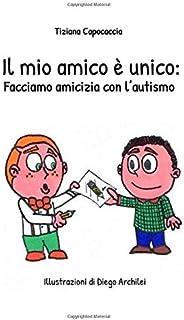 Il mio amico è unico: Facciamo amicizia con l'autismo