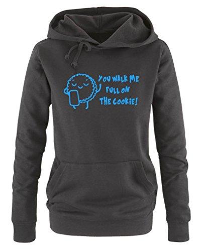 Comedy Shirts - You Walk me Full on The Cookie! Keks - Damen Hoodie - Schwarz / Blau Gr. M