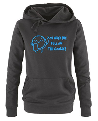 Comedy Shirts - You Walk me Full on The Cookie! Keks - Damen Hoodie - Schwarz/Blau Gr. M