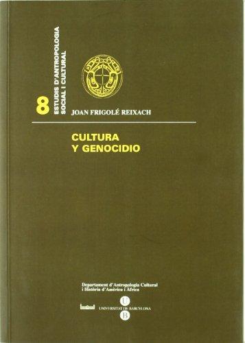 Cultura y genocidio (ESTUDIS D'ANTROPOLOGIA SOCIAL I CULTURAL)