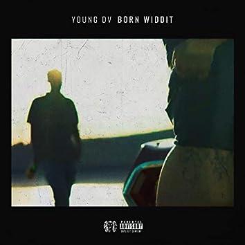Born Widdit
