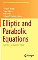 Elliptic and Parabolic Equations: Hannover, September 2013 (Springer Proceedings in Mathematics & Statistics (119))