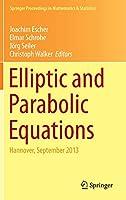 Elliptic and Parabolic Equations: Hannover, September 2013 (Springer Proceedings in Mathematics & Statistics, 119)