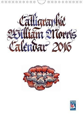 Calligraphic William Morris Calendar 2021 (Wall Calendar 2021 DIN A4 Portrait)