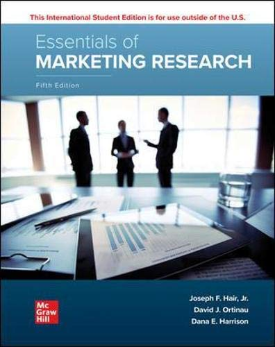 Compare Textbook Prices for ISE Essentials of Marketing Research ISE HED IRWIN MARKETING 5 Edition ISBN 9781260575781 by Hair Jr., Joseph F.,Ortinau, David J.,Harrison, Dana E.