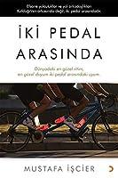 Iki Pedal Arasinda; Dünyadaki en güzel ritim, en güzel duyum iki pedal arasindaki uyum.