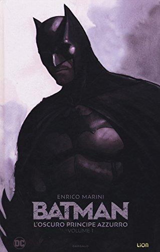 L'oscuro principe azzurro. Batman (Vol. 1)
