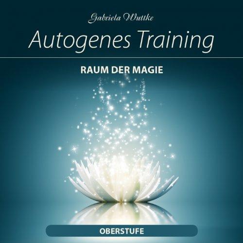 Autogenes Training - Raum der Magie (Oberstufe)