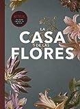 Fanbook La Casa de las Flores (Spanish Edition)