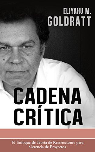 Cadena Critica (Goldratt Collection nº 3) (Spanish Edition)