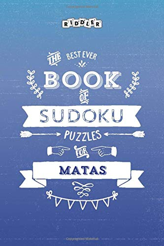 The Best Ever Book of Sudoku Puzzles for Matas