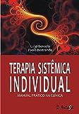 Terapia Sistêmica Individual: Manual Prático na Clínica