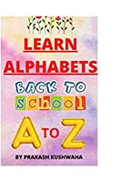 Learn Alphabets A to Z